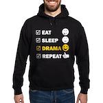 Eat Sleep Drama Repeat - Men's Hoodie Sweatshi