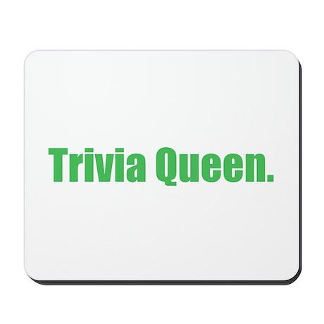 Trivia Queen Mousepad