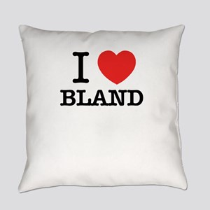 I Love BLAND Everyday Pillow