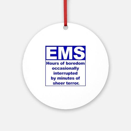 EMS - Boredom... Ornament (Round)