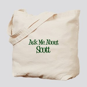 Ask Me About Scott Tote Bag