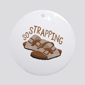 So Strapping Round Ornament