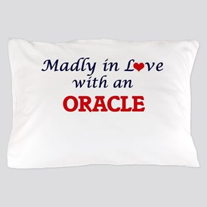 Madly in love with an Oracle Pillow Case