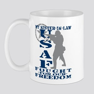 Sis-n-Law Fought Freedom - USAF Mug
