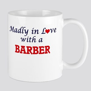 Madly in love with a Barber Mugs