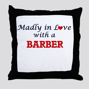 Madly in love with a Barber Throw Pillow