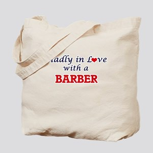 Madly in love with a Barber Tote Bag