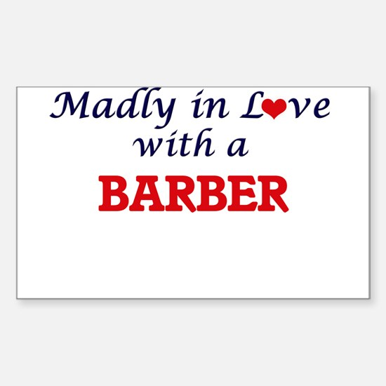 Madly in love with a Barber Decal