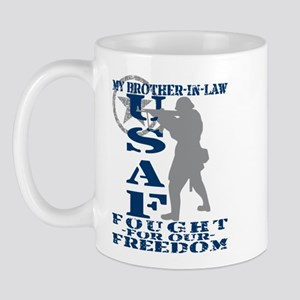 Bro-n-Law Fought Freedom - USAF Mug
