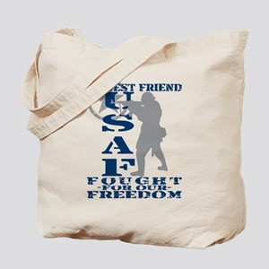Best Friend Fought Freedom - USAF Tote Bag