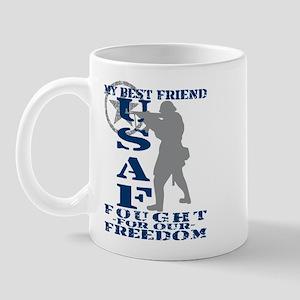 Best Friend Fought Freedom - USAF Mug