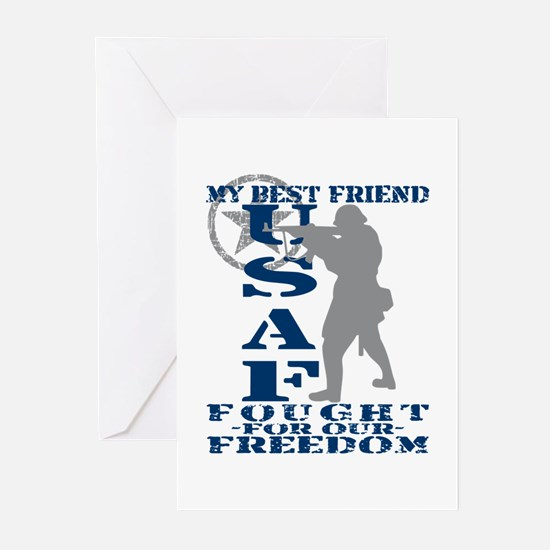 Best Friend Fought Freedom - USAF Greeting Cards (