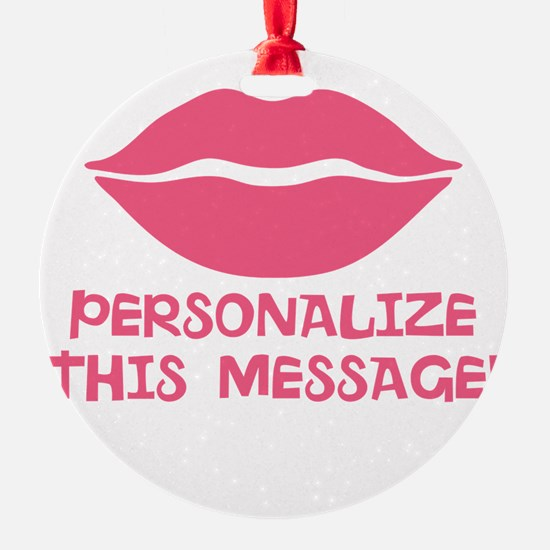 PERSONALIZED Pink Lips Ornament