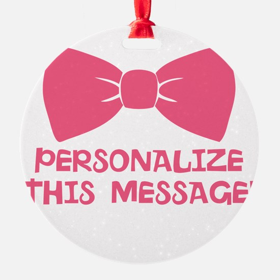 PERSONALIZED Pink Bow Tie Ornament