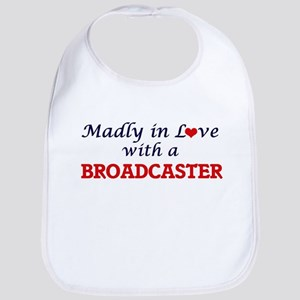 Madly in love with a Broadcaster Bib
