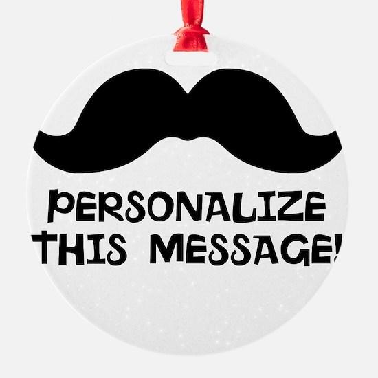 PERSONALIZED Cute Mustache Ornament