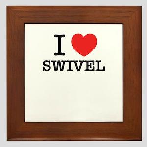 I Love SWIVEL Framed Tile