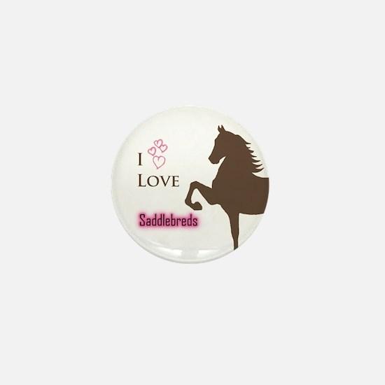 I Love Saddlebreds 2 Mini Button