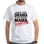 Save The Drama For Your Mama - Men's T-Shirt