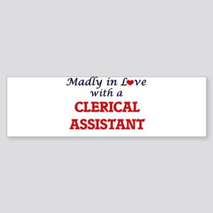 Madly in love with a Clerical Assis Bumper Sticker
