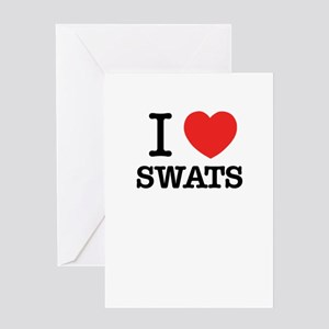 I Love SWATS Greeting Cards