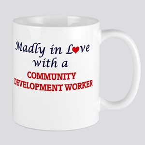 Madly in love with a Community Development Wo Mugs