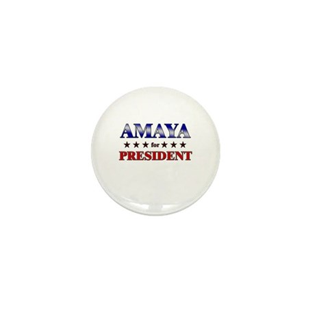 AMAYA for president Mini Button (10 pack)