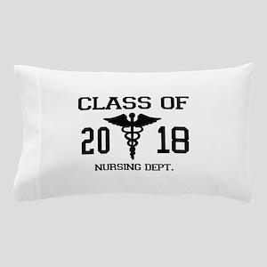 Class Of 2018 Nursing Dept Pillow Case