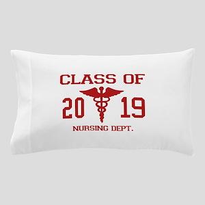 Class Of 2019 Nursing Dept Pillow Case