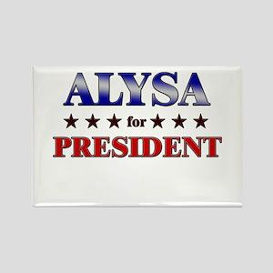 ALYSA for president Rectangle Magnet