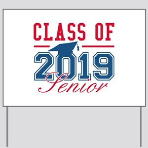 Class Of 2019 Senior Yard Sign