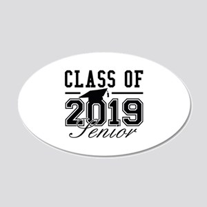 Class Of 2019 Senior 22x14 Oval Wall Peel