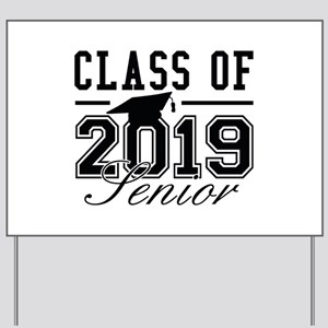 Class Of 2019 Senior Yard Sign