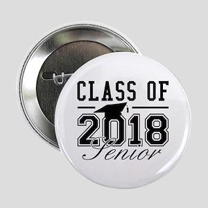 """Class Of 2018 Senior 2.25"""" Button"""