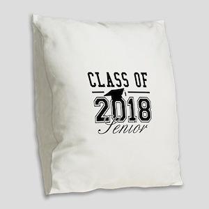 Class Of 2018 Senior Burlap Throw Pillow