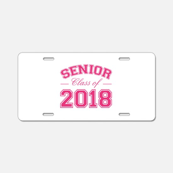 Class Of 2018 Senior Aluminum License Plate