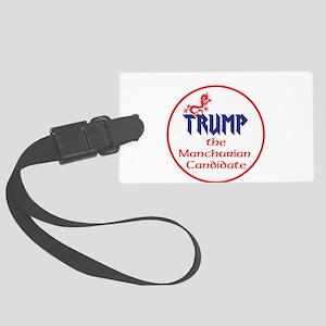 Trump, the Manchurian cadndidate Luggage Tag