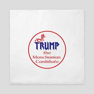 Trump, the Manchurian cadndidate Queen Duvet