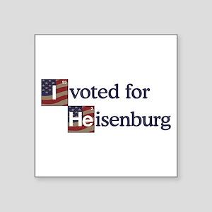 "I Voted Heisenberg Square Sticker 3"" x 3"""