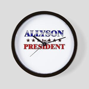 ALLYSON for president Wall Clock