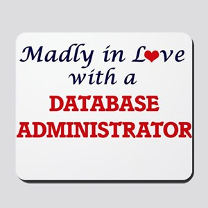 Madly in love with a Database Administra Mousepad