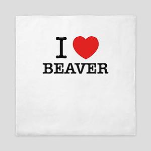 I Love BEAVER Queen Duvet