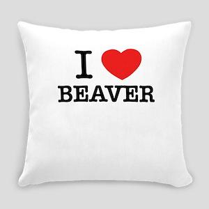 I Love BEAVER Everyday Pillow