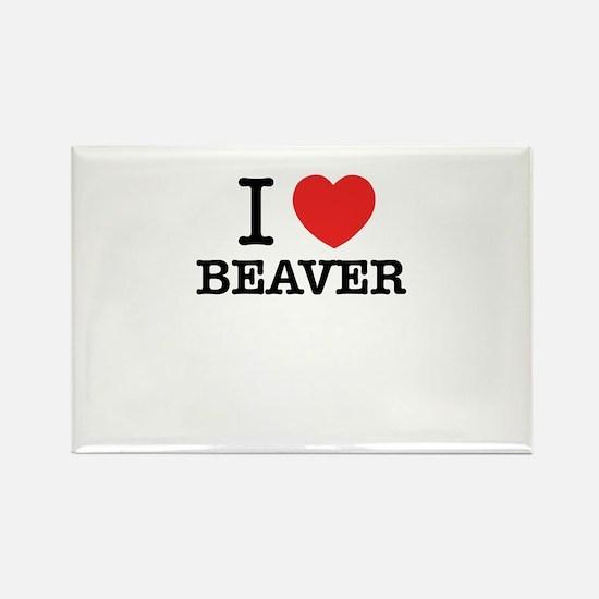 I Love BEAVER Magnets