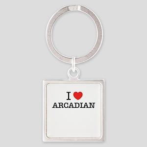 I Love ARCADIAN Keychains