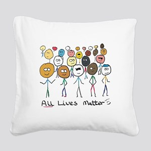 All Lives Matter 2 Square Canvas Pillow
