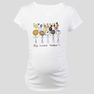 All Lives Matter 2 Maternity T-Shirt