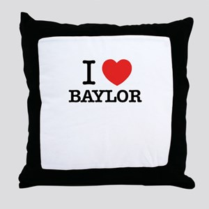 I Love BAYLOR Throw Pillow