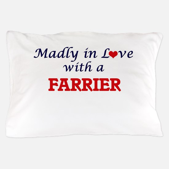 Madly in love with a Farrier Pillow Case