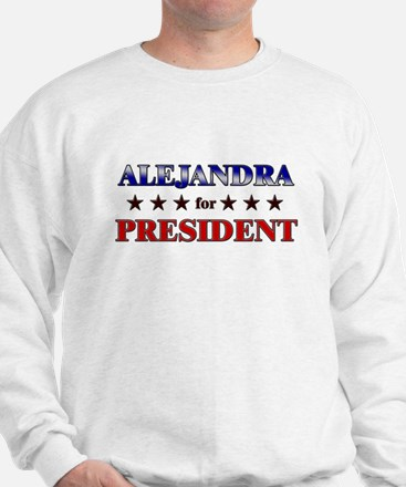 ALEJANDRA for president Jumper